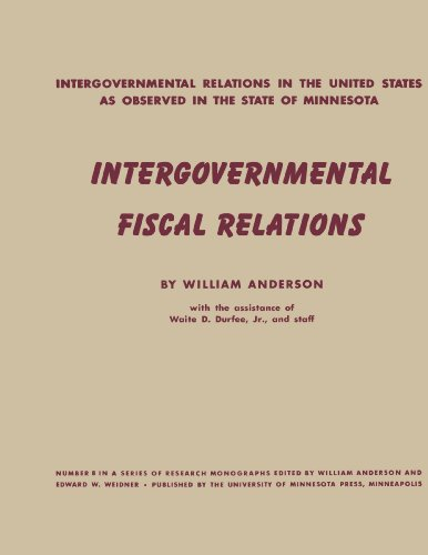 Intergovernmental Fiscal Relations (Intergovernmental Relations Series) (0816671125) by William Anderson