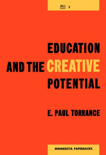 9780816672127: Education and the Creative Potential (The Modern School Practices Series)