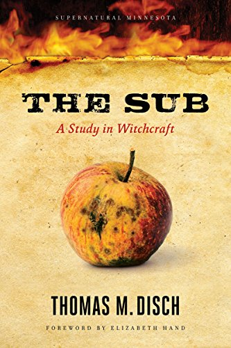 9780816672202: The Sub: A Study in Witchcraft (Supernatural Minnesota)