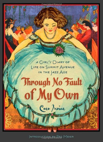9780816673063: Through No Fault of My Own: A Girl's Diary of Life on Summit Avenue in the Jazz Age (Fesler-Lampert Minnesota Heritage)
