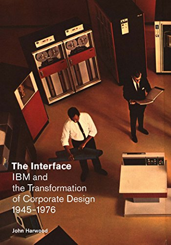 9780816674527: The Interface: IBM and the Transformation of Corporate Design, 1945–1976 (A Quadrant Book)