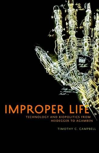 9780816674640: Improper Life: Technology and Biopolitics from Heidegger to Agamben (Posthumanities)