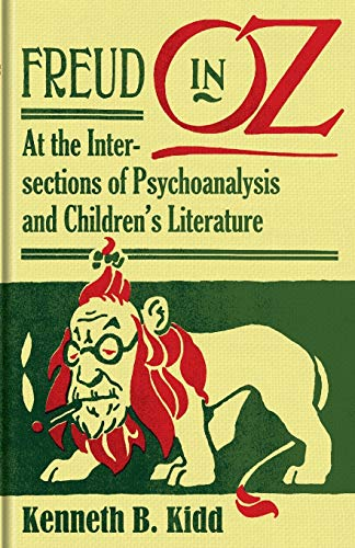 9780816675838: Freud in Oz: At the Intersections of Psychoanalysis and Children's Literature