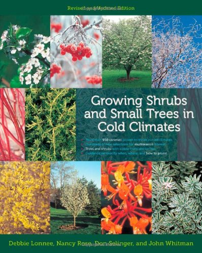 9780816675944: Growing Shrubs and Small Trees in Cold Climates: Revised and Updated Edition