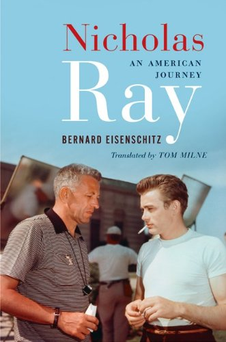 9780816676217: Nicholas Ray: An American Journey