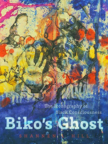 9780816676378: Biko's Ghost: The Iconography of Black Consciousness