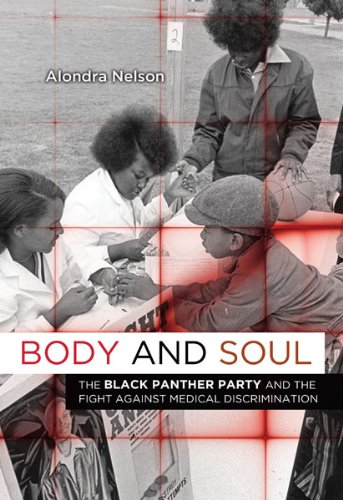 9780816676491: Body and Soul: The Black Panther Party and the Fight against Medical Discrimination