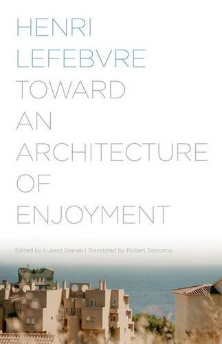 9780816677191: Toward an Architecture of Enjoyment