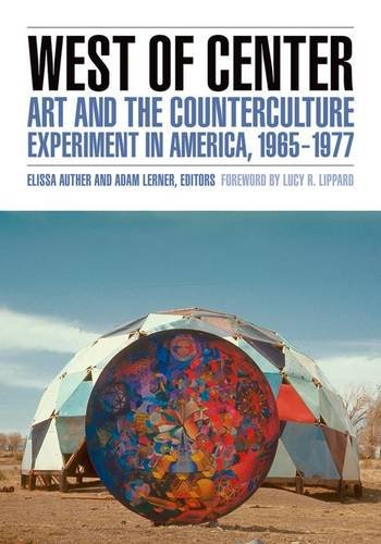 West of Center: Art and the Counterculture: Univ Of Minnesota