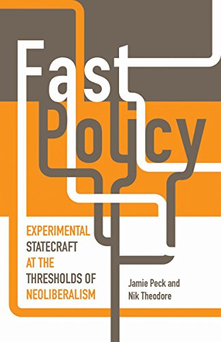 9780816677306: Fast Policy: Experimental Statecraft at the Thresholds of Neoliberalism