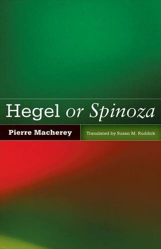 9780816677405: Hegel or Spinoza
