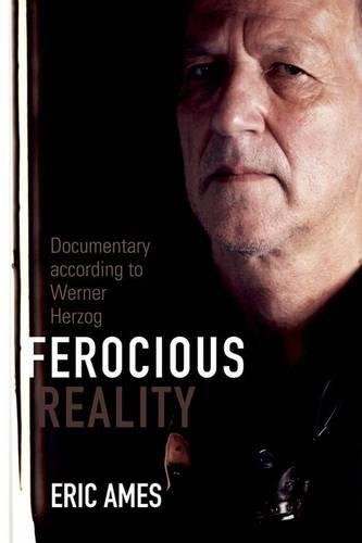 9780816677634: Ferocious Reality: Documentary according to Werner Herzog (Visible Evidence)