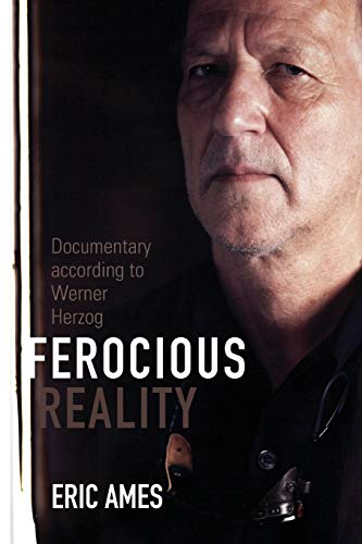 9780816677641: Ferocious Reality: Documentary according to Werner Herzog (Visible Evidence)
