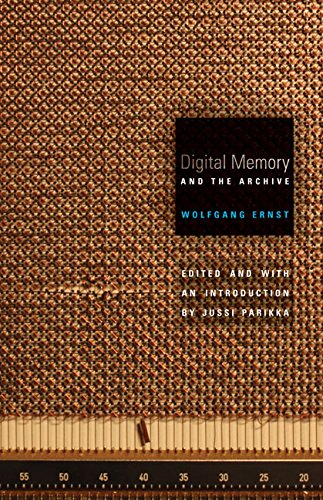 9780816677665: Digital Memory and the Archive (Electronic Mediations)