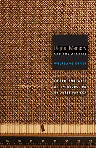 9780816677672: Digital Memory and the Archive (Electronic Mediations)