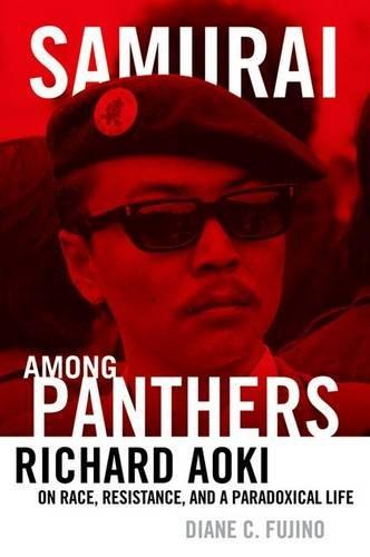 9780816677863: Samurai among Panthers: Richard Aoki on Race, Resistance, and a Paradoxical Life (Critical American Studies)