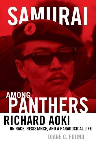 9780816677870: Samurai among Panthers: Richard Aoki on Race, Resistance, and a Paradoxical Life (Critical American Studies)