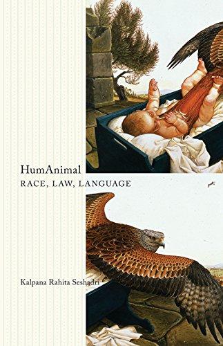 9780816677887: HumAnimal: Race, Law, Language (Posthumanities)