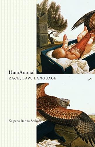 9780816677894: HumAnimal: Race, Law, Language (Posthumanities)