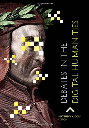 9780816677955: Debates in the Digital Humanities