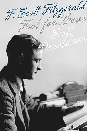 9780816678204: Fool for Love: F. Scott Fitzgerald (Fesler-Lampert Minnesota Heritage)