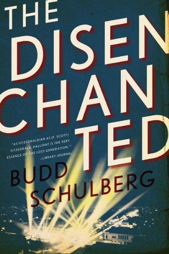 The Disenchanted (Fesler-Lampert Minnesota Heritage): Schulberg, Budd