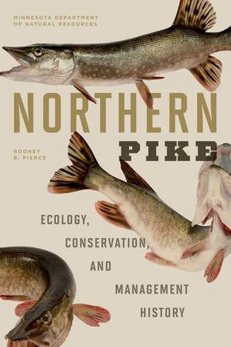 9780816679546: Northern Pike: Ecology, Conservation, and Management History