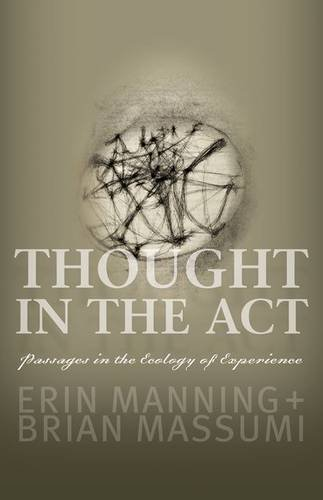 9780816679669: Thought in the Act: Passages in the Ecology of Experience