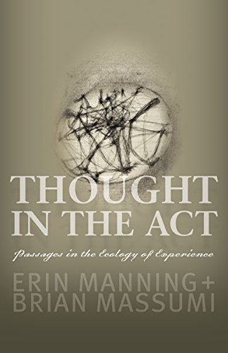 9780816679676: Thought in the Act: Passages in the Ecology of Experience