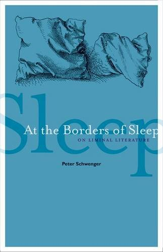 9780816679751: At the Borders of Sleep: On Liminal Literature