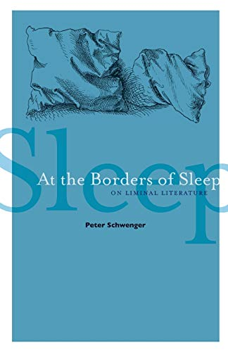 9780816679768: At the Borders of Sleep: On Liminal Literature