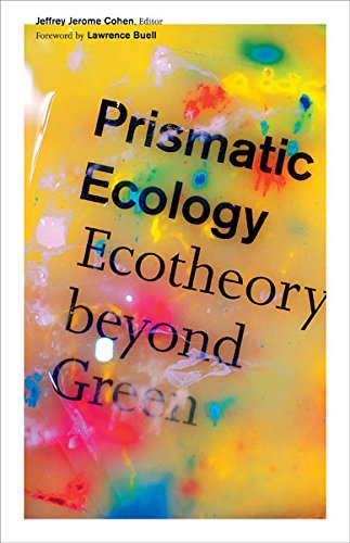 9780816679973: Prismatic Ecology: Ecotheory Beyond Green