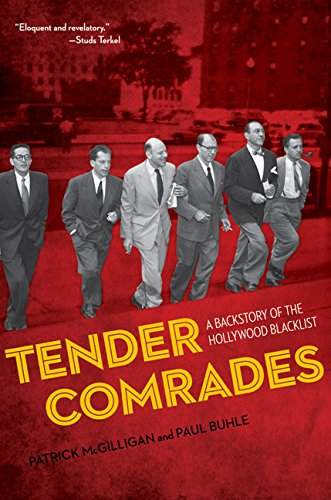 9780816680375: Tender Comrades: A Backstory of the Hollywood Blacklist