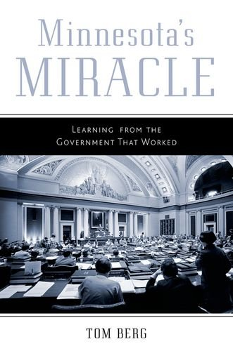 9780816680528: Minnesota's Miracle: Learning from the Government That Worked