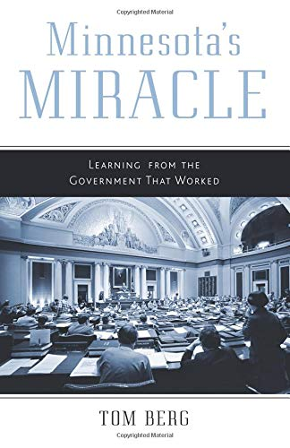 9780816680535: Minnesota's Miracle: Learning from the Government That Worked