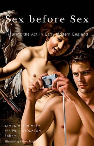 9780816680764: Sex before Sex: Figuring the Act in Early Modern England