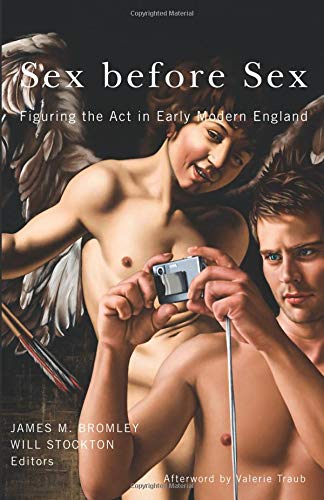 9780816680771: Sex before Sex: Figuring the Act in Early Modern England