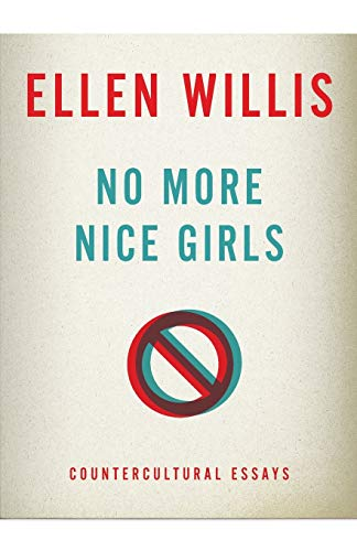 9780816680795: No More Nice Girls: Countercultural Essays