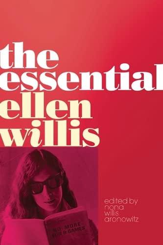 The Essential Ellen Willis (Spirituality in Education): Willis, Ellen