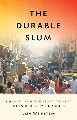 9780816683109: The Durable Slum: Dharavi and the Right to Stay Put in Globalizing Mumbai (Globalization and Community)