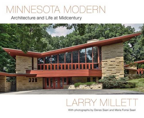 9780816683291: Minnesota Modern: Architecture and Life at Midcentury