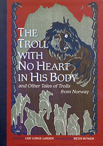 9780816684571: The Troll With No Heart in His Body and Other Tales of Trolls from Norway