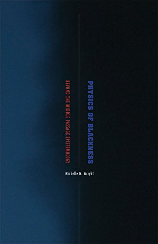 9780816687268: Physics of Blackness: Beyond the Middle Passage Epistemology
