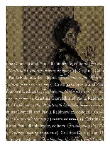 9780816687466: Fashioning the Nineteenth Century: Habits of Being 3