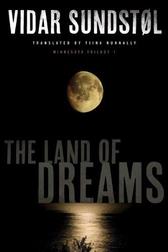 9780816689408: The Land of Dreams (Minnesota Trilogy)