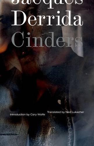 Cinders (Posthumanities): Derrida, Jacques