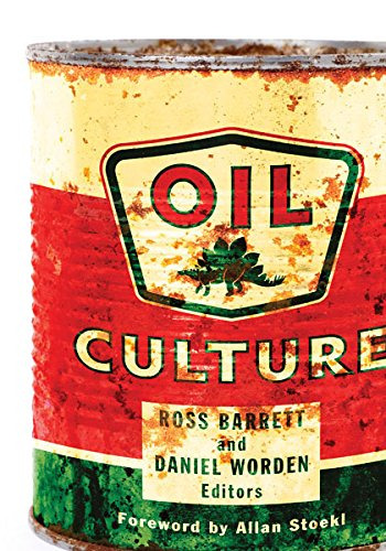 Oil Culture: Univ Of Minnesota