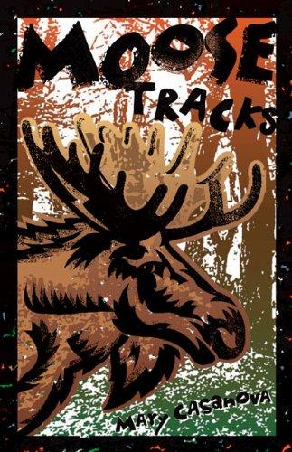 9780816690190: Moose Tracks (Fesler-Lampert Minnesota Heritage)