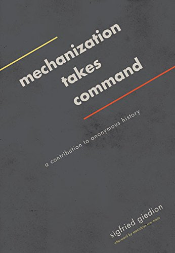 9780816690435: Mechanization Takes Command: A Contribution to Anonymous History