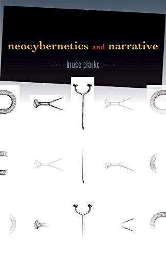 Neocybernetics and Narrative (Posthumanities): Clarke, Bruce